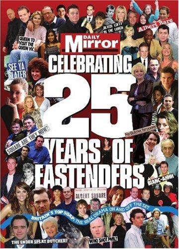 """9780956237392: 25 Years of """"Eastenders"""""""