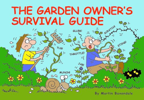 Garden Owners Survival Guide: Baxendale, Martin