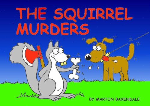 9780956239822: The Squirrel Murders