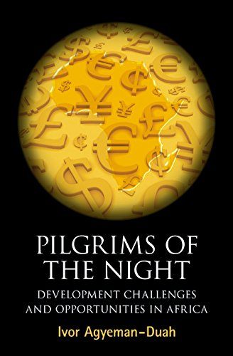 9780956240156: Pilgrims of the Night: Development Challenges and Opportunities in Africa