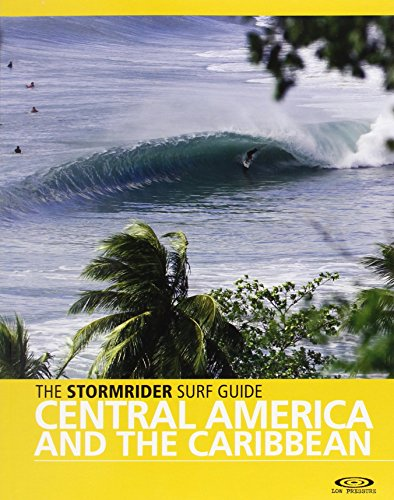 9780956245502: The Stormrider Surf Guide : Central America and the Caribbean (Stormrider Guides)