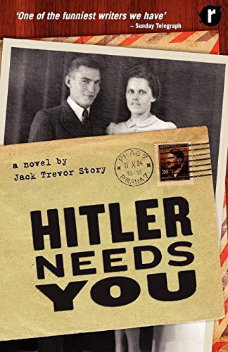 Hitler Needs You: Jack Trevor Story
