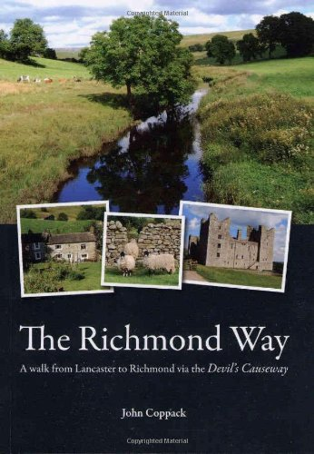 9780956246806: The Richmond Way: A Walk from Lancaster to Richmond Via the Devil's Causeway