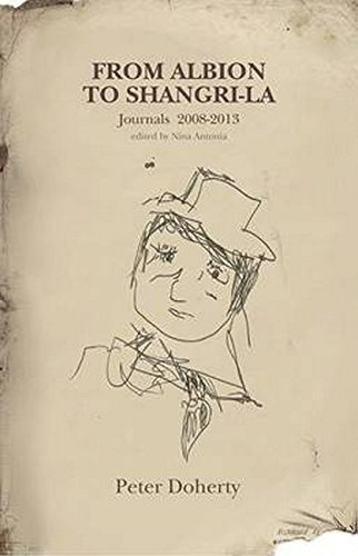 9780956247391: Pete Doherty, From Albion to Shangri La: The Journals & Diaries 2008-2016