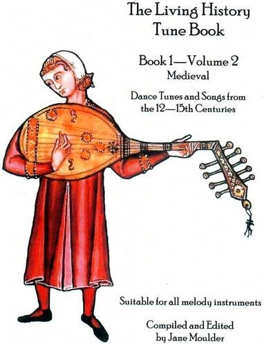 9780956249630: The Living History Tune Book: Medieval Bk. 1, v. 2