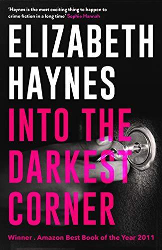9780956251572: Into the Darkest Corner