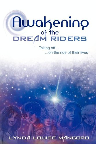 9780956254627: Awakening of the Dream Riders