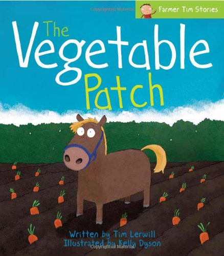 9780956256515: The Vegetable Patch (Farmer Tim Stories)