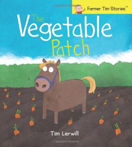 9780956256539: Vegetable Patch (Farmer Tim Stories)