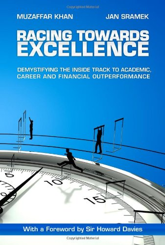 9780956256607: Racing Towards Excellence