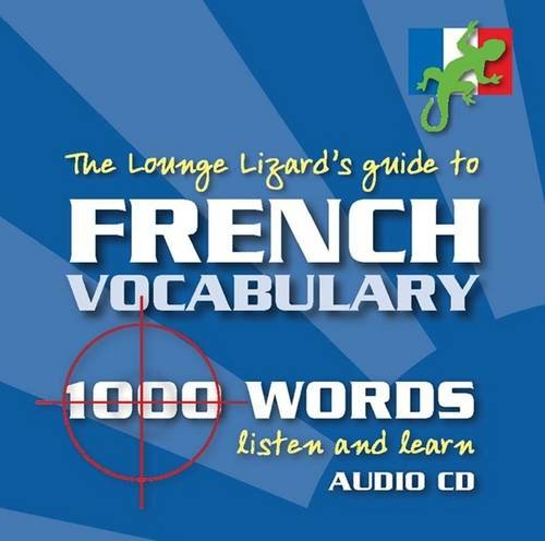 9780956257802: French Vocabulary: Lounge Lizards Guide to