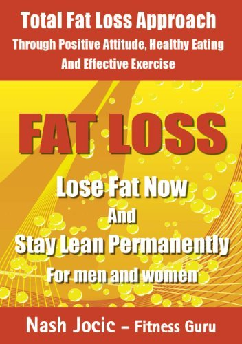9780956259837: Fat Loss - Lose Fat Now and Stay Lean Permanently by Nash Jocic