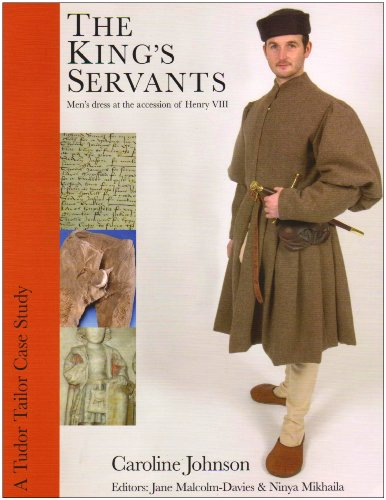 9780956267405: The King's Servants: Men's Dress at the Accession of Henry VIII