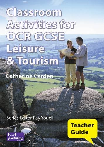 9780956268013: Classroom Activities for OCR GCSE Leisure and Tourism: Teacher Guide