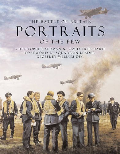 9780956269645: The Battle of Britain: Portraits of the Few