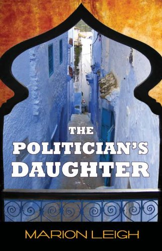 9780956276032: The Politician's Daughter