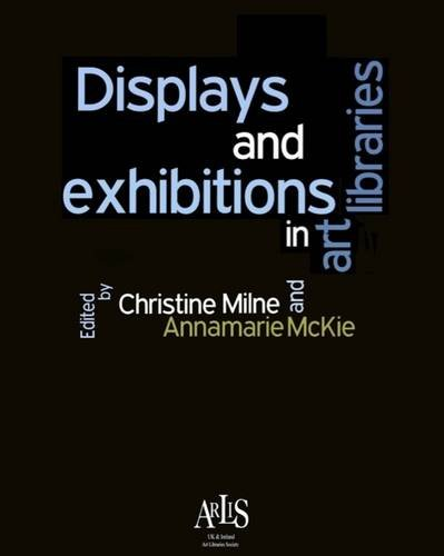 9780956276308: Displays and Exhibitions in Art Libraries