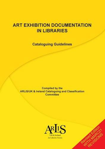 9780956276353: Art Exhibition Documentation in Libraries: Cataloguing Guidelines