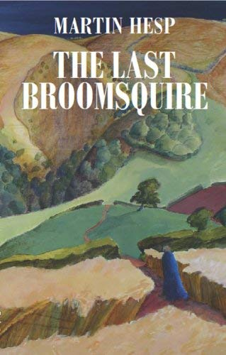 9780956277817: The Last Broomsquire