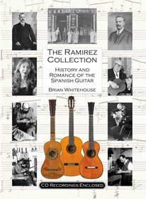 9780956279002: The Ramirez Collection: History and Romance of the Spanish Guitar