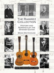 9780956279019: The Ramirez Collection: History and Romance of the Spanish Guitar