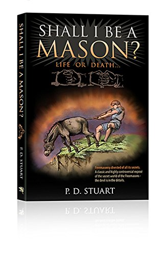 9780956286734: Shall I be a Mason?: Freemasonry Divested of All its Secrets... (Codeword Barbelon)