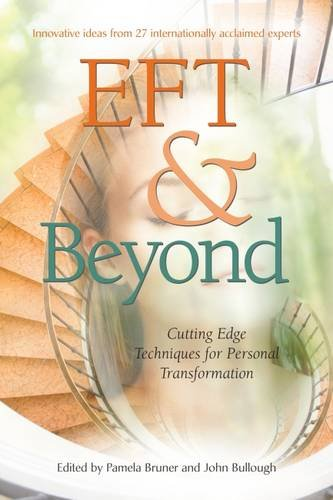 9780956291103: EFT and Beyond: Cutting Edge Techniques for Personal Transformation