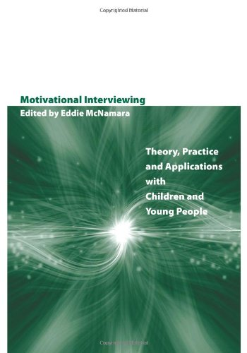 9780956291806: Motivational Interviewing: Theory, Practice and Applications with Children and Young People