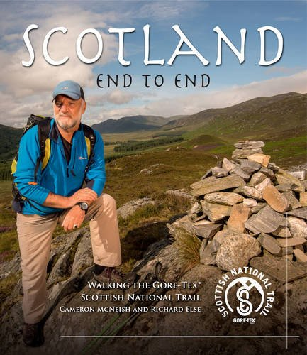 9780956295736: Scotland End to End: Walking the Gore-Tex Scottish National Trail