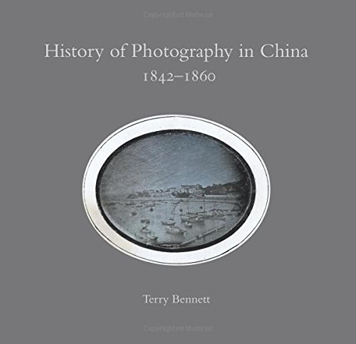 9780956301208: History of Photography in China 1842-1860