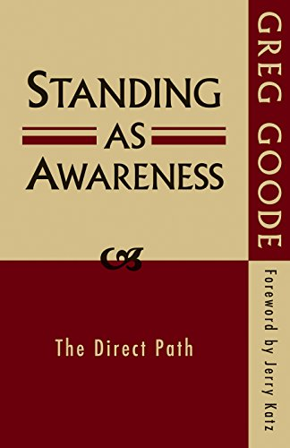 9780956309150: Standing as Awareness: The Direct Path
