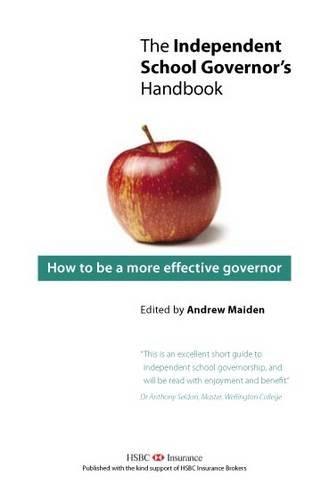 9780956309204: The Independent School Governor's Handbook