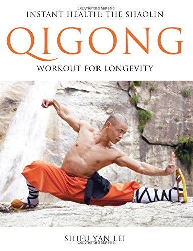 9780956310101: Instant Health: The Shaolin Qigong Workout for Longevity