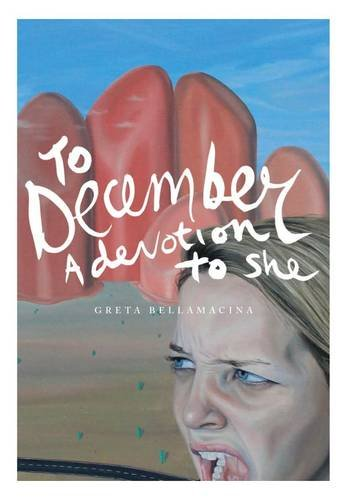 9780956310255: To December - a Devotion to She