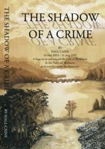 The Shadow of a Crime: Hall Caine, Sandra