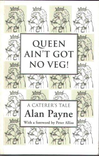 9780956311702: Queen Ain't Got No Veg