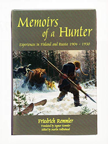 9780956316905: Memoirs of a Hunter: Experiences in Finland and Russia 1904-1930