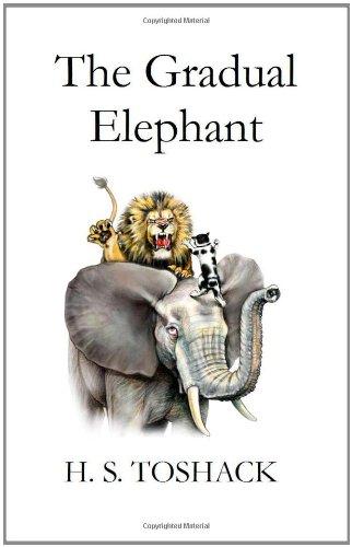 9780956323613: The Gradual Elephant