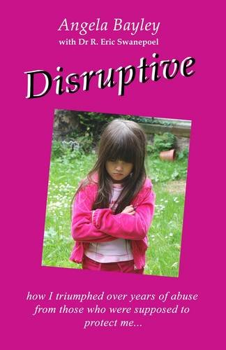 Disruptive: How I triumphed over years of abuse from those who were supposed to protect me: Bayley,...