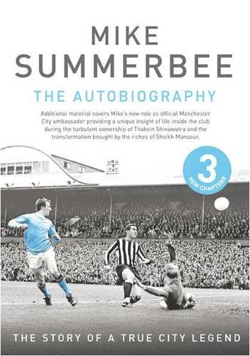 Mike Summerbee - The Autobiography: The Story: Jim Holden