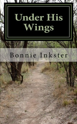 Under His Wings: Psalm 91: A Devotional: Inkster, Bonnie