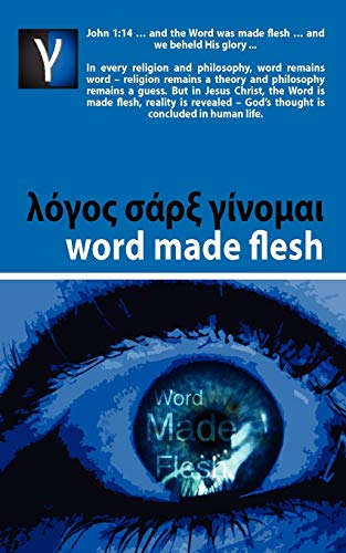 Word Made Flesh - Course: Andre Rabe