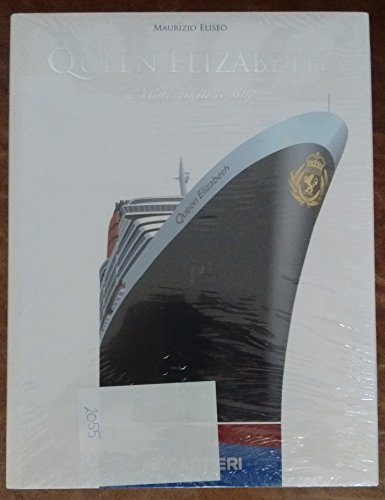 9780956335517: Queen Elizabeth: More Than a Ship