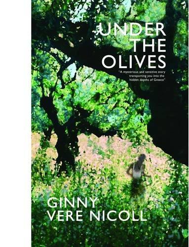 Under the Olives: Vere, Nicoll Ginny Virginia