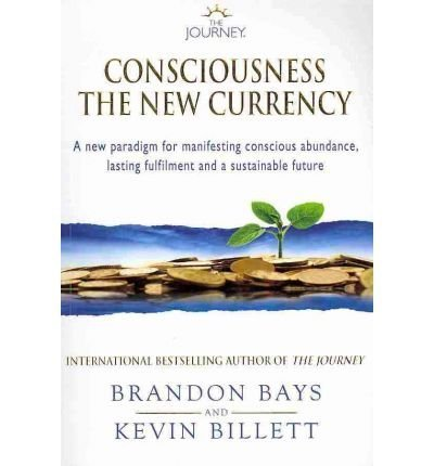 9780956337917: Consciousness: The New Currency