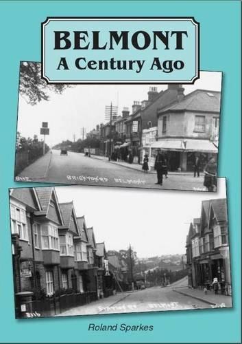 Belmont: A Century Ago: Sparkes, Roland