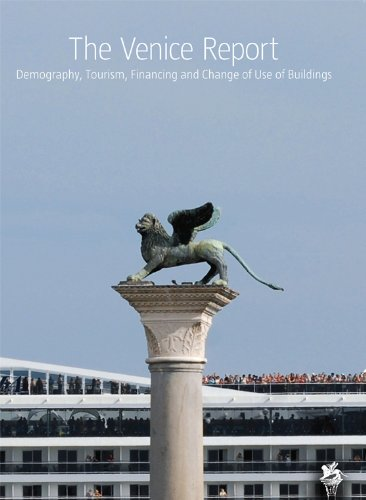 9780956343901: The Venice Report: Demography, Tourism, Financing and Change of Use of Buildings