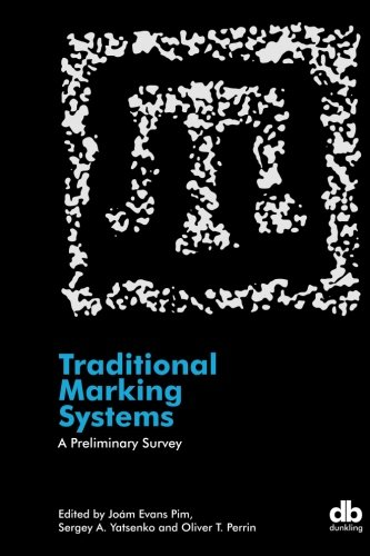 Traditional Marking Systems: A Preliminary Survey: Evans Pim, Joám;