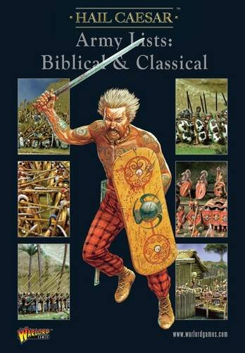 9780956358134: Hail Caesar Army Lists: Biblical & Classical