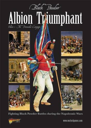 9780956358158: Albion Triumphant: Volume 1: Fighting Black Powder Battles During the Napoleonic Wars (The Peninsular Campaign)